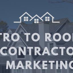 Intro to Roofing Contractor Marketing - Shibga Media
