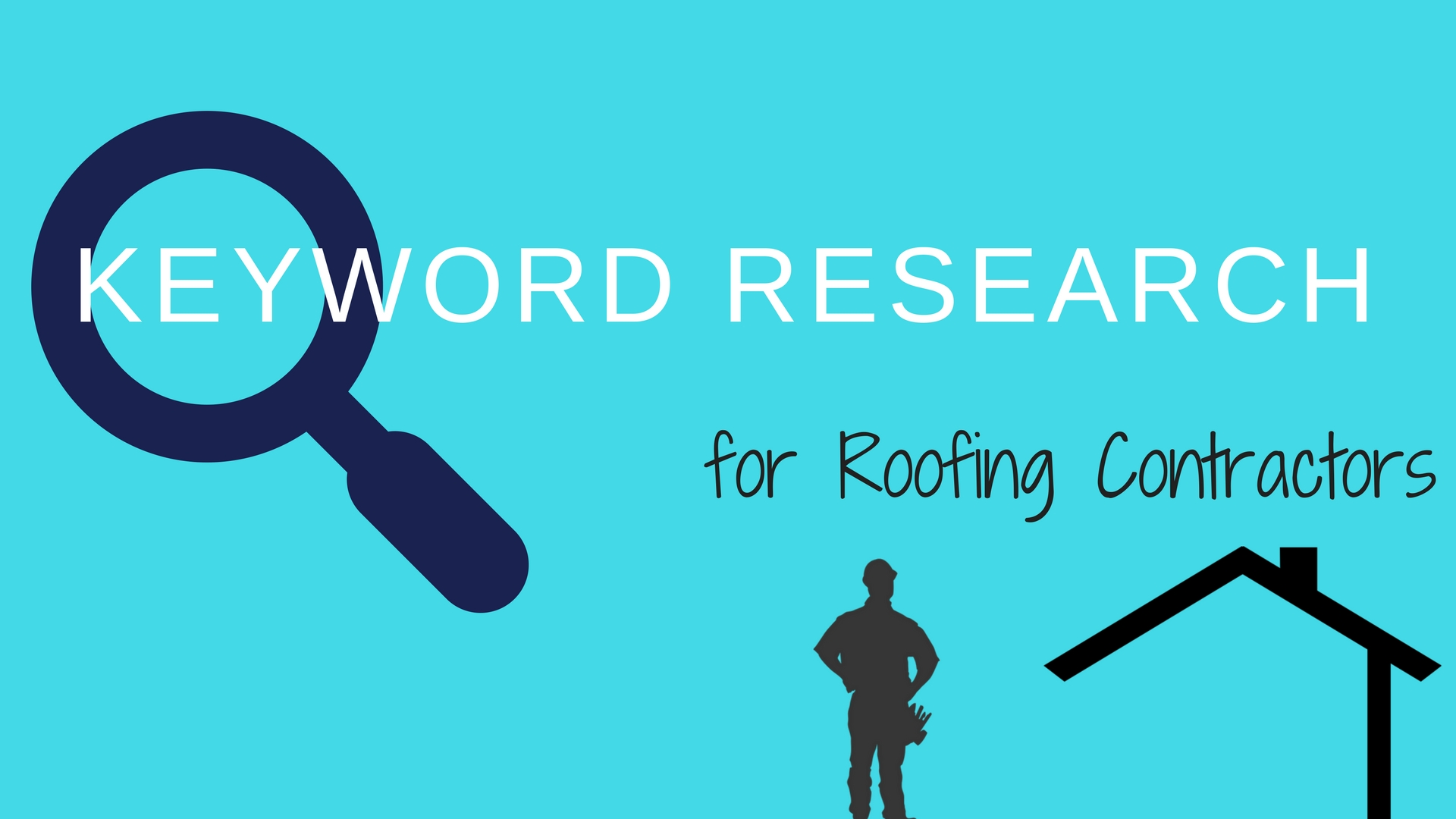 Roofing Keywords - Most Searched Words by Home Owners [2018]