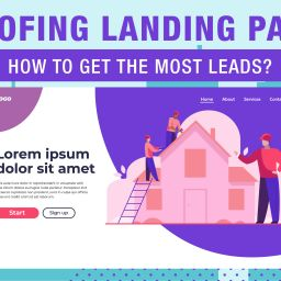 image of roofing landing page- how to get the most leads